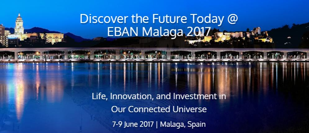 Si ets una startup en cerca de finançament, has d'assistir a l'EBAN Málaga 2017