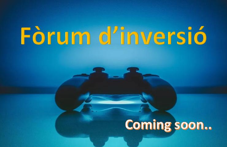 Fòrum d'inversió Gaming. Properament