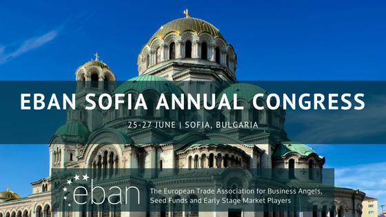 Ets emprenedor ivols presentar a Business Angels en el marcdel18th EBAN Anual Congres2018 de Bulgària?