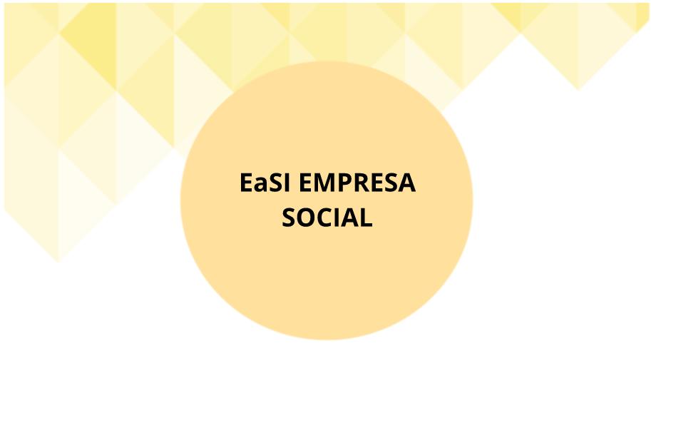 EaSI EMPRESA SOCIAL