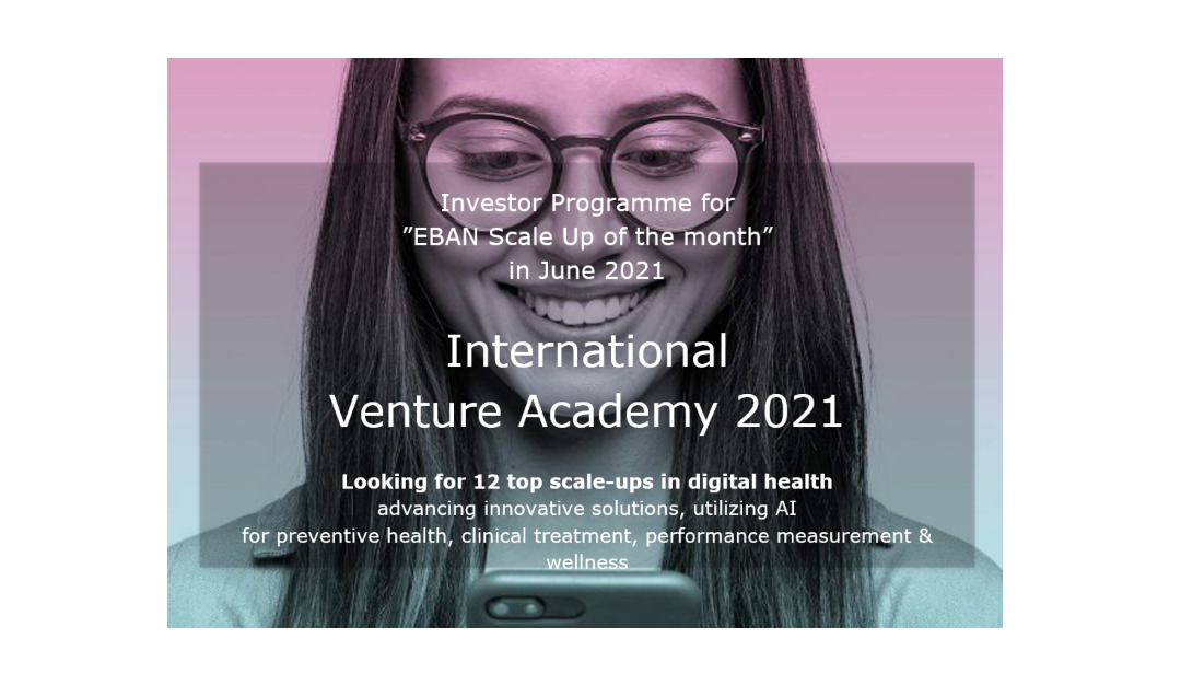 International Venture Academy 2021. Last call for startups!